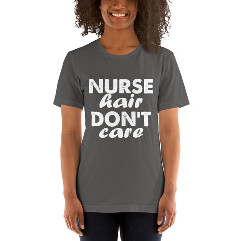 Nurse Hair Don't Care Short-Sleeve Women T-Shirt