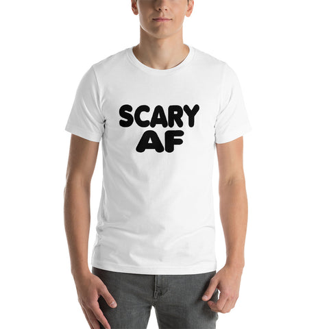 Image of Scary AF Short-Sleeve Unisex T-Shirt