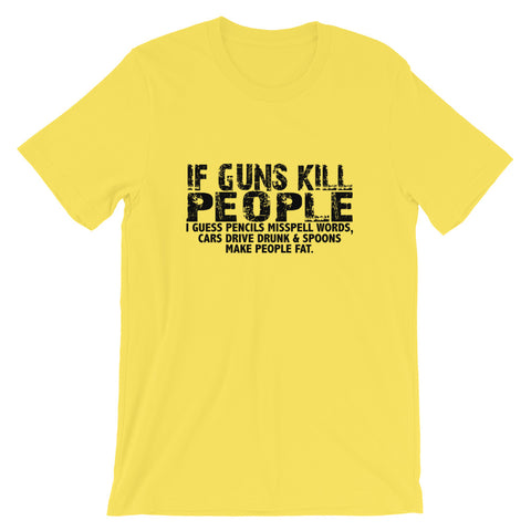 Image of If Guns Kill Short-Sleeve Unisex T-Shirt