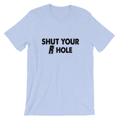 Image of Shut Your R Hole Short-Sleeve Women T-Shirt