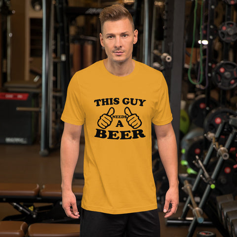 Image of Need A Beer Short-Sleeve Unisex T-Shirt