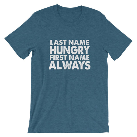 Image of Always Hungry Short-Sleeve Unisex T-Shirt