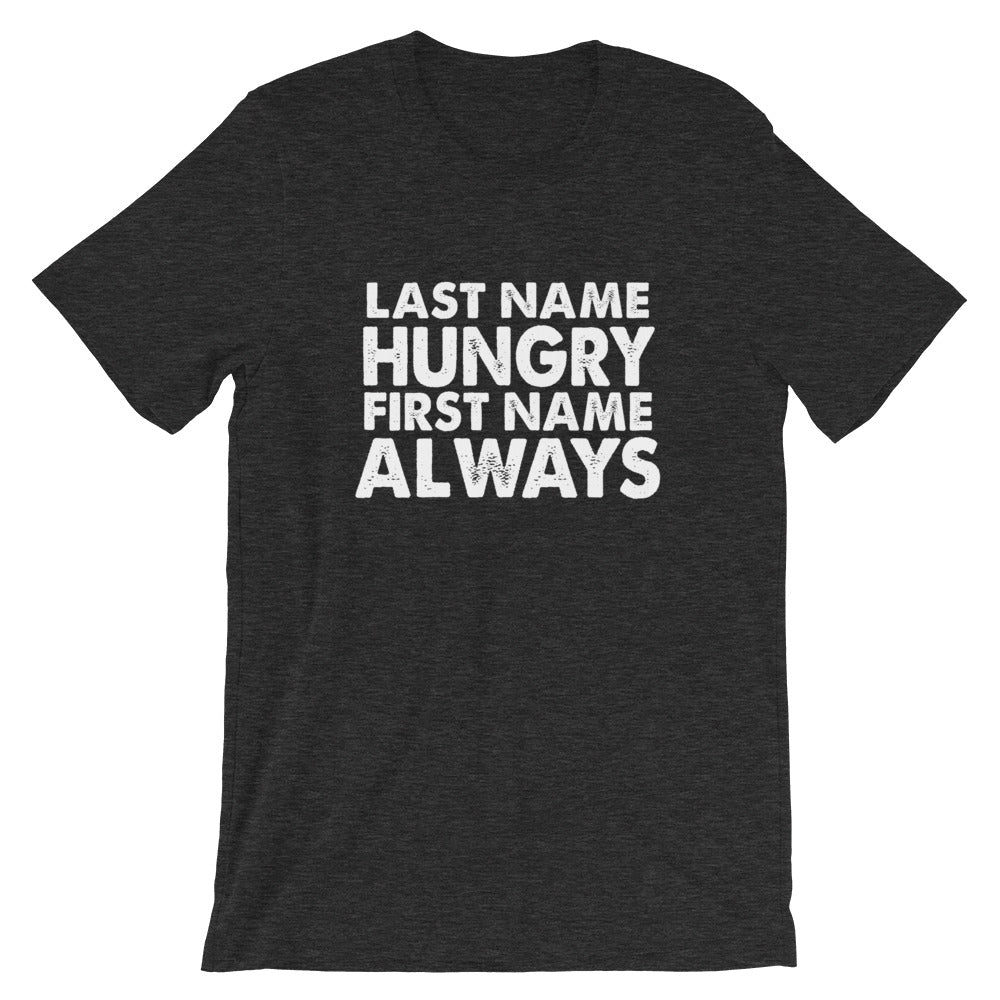 Always Hungry Short-Sleeve Women T-Shirt