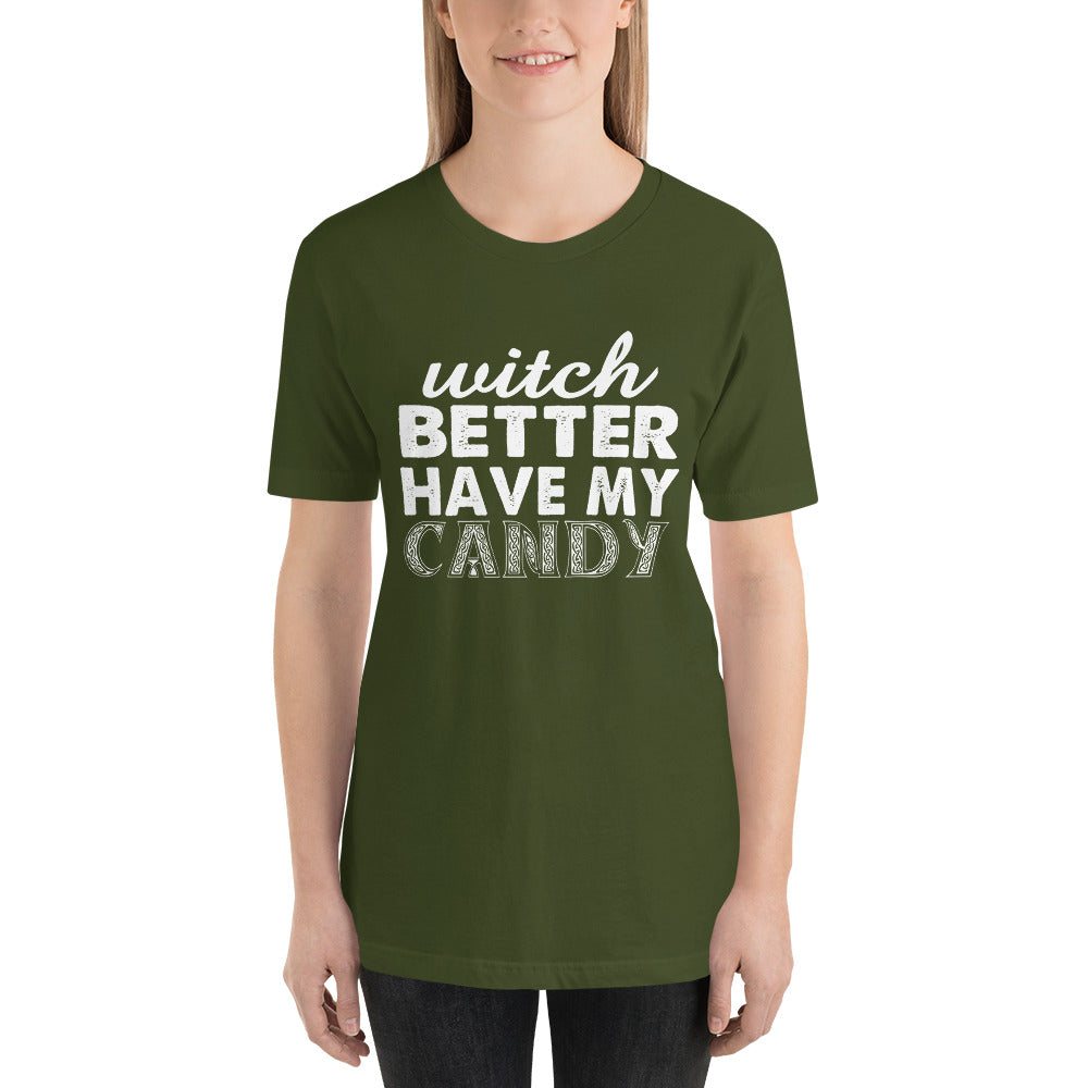 Better Have My Candy Short-Sleeve Women T-Shirt