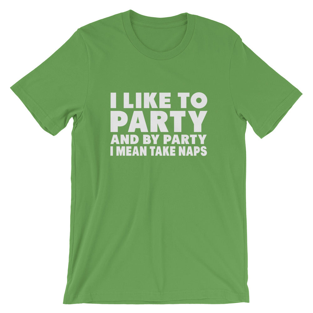 Like To Party Short-Sleeve Unisex T-Shirt