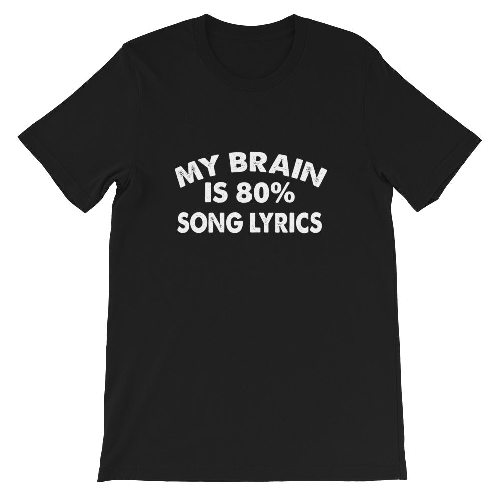 80% Song Lyrics Short-Sleeve Unisex T-Shirt