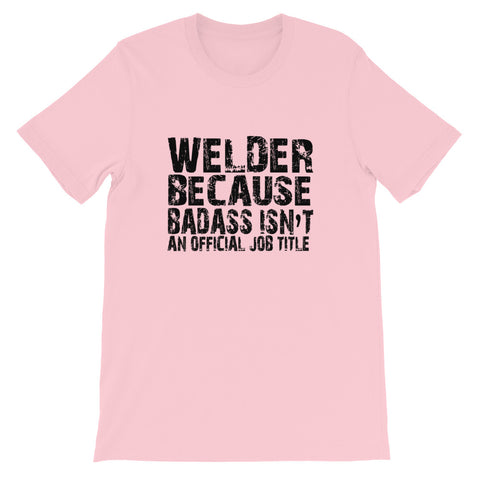 Image of Badass Welder Short-Sleeve Unisex T-Shirt
