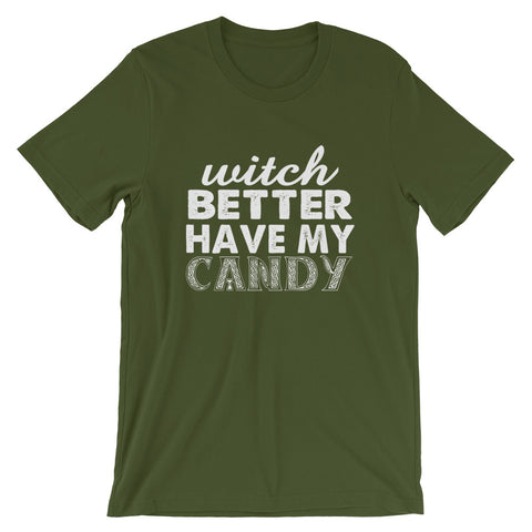 Image of Better Have My Candy Short-Sleeve Unisex T-Shirt