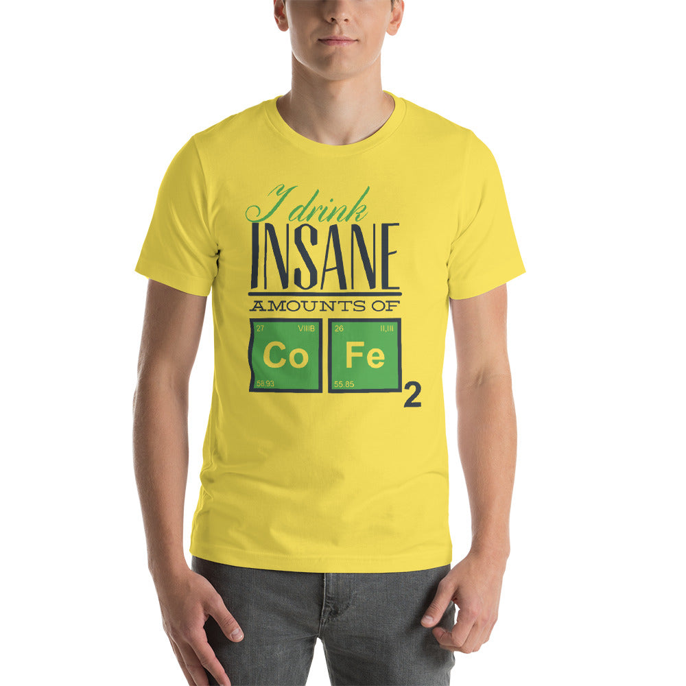 Drink Insane Short-Sleeve Unisex T-Shirt