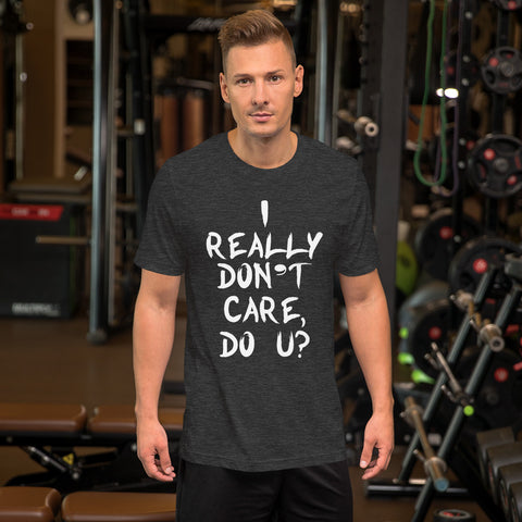 Image of Really Don't Care Short-Sleeve Unisex T-Shirt