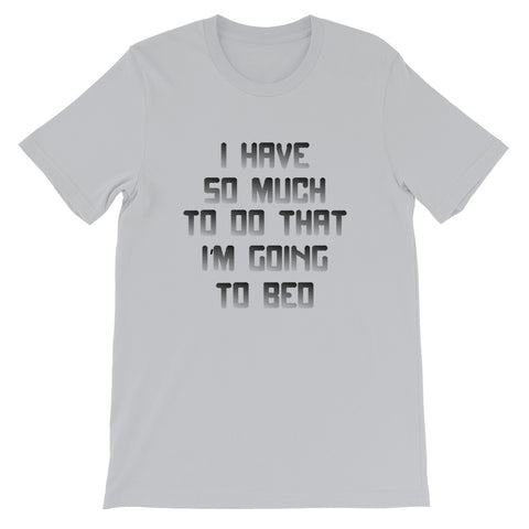 Image of So Much To Do Short-Sleeve Unisex T-Shirt