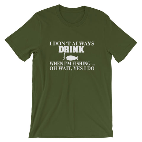 Image of I Don't Always Drink Short-Sleeve Women T-Shirt