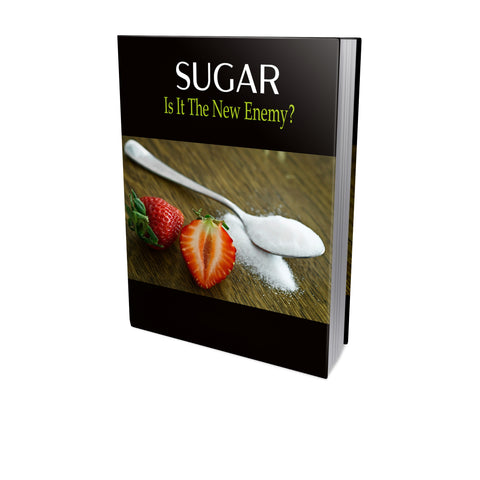 Sugar Is It The New Enemy Ebook