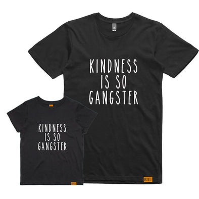 Bronte - Father/Son Kindness is so Gangster T-Shirt Combo