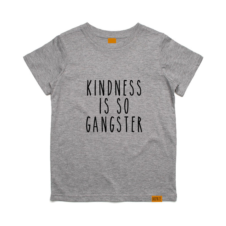 Bronte - Kids Kindness is so Gangster T-Shirt