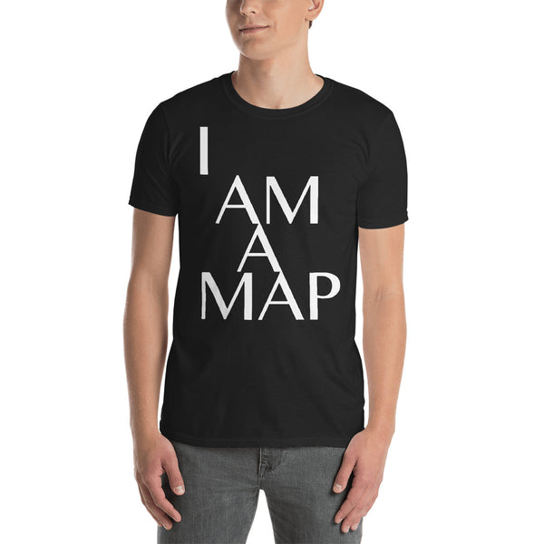 I Am a Map - Fashion Tee Shirt