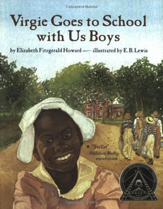 Virgie Goes to School with Us Boys by Elizabeth Fitzgerald Howard [Paperback]
