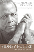 Load image into Gallery viewer, The Measure of a Man: A Spiritual Autobiography (Oprah's Book Club) by Sidney Poitier [Paperback]
