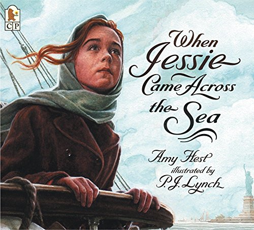When Jessie Came Across the Sea by Amy Hest [Paperback]