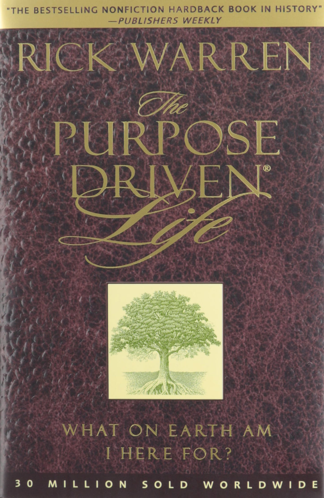 The Purpose Driven Life by Rick Warren [HardBack]