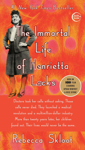 The Immortal Life of Henrietta Lacks by Rebecca Skloot [Paperback]