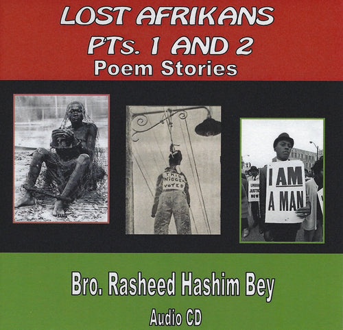 Lost Afrikans Parts 1 & 2 - Poem Stories