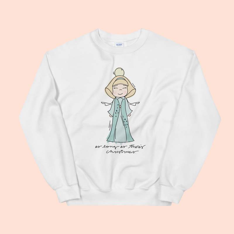 AS LONG AS THERE'S CHRISTMAS - UNISEX CREW