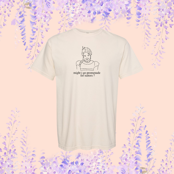 PROMENADE FOR SUITORS -- UNISEX TEE