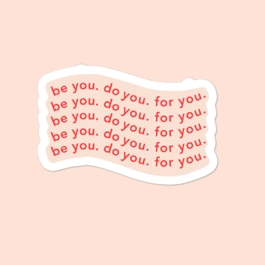 BE YOU. - 3x3 STICKER