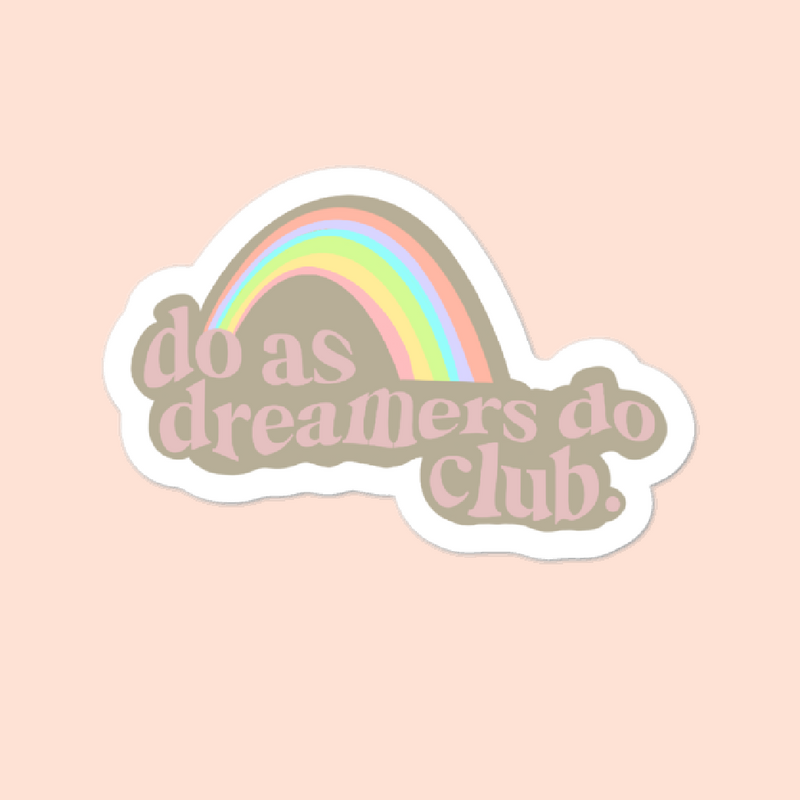 DREAMERS CLUB -- 3x3 STICKER