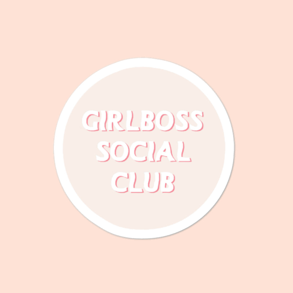 GIRLBOSS SOCIAL CLUB - 3x3 STICKER