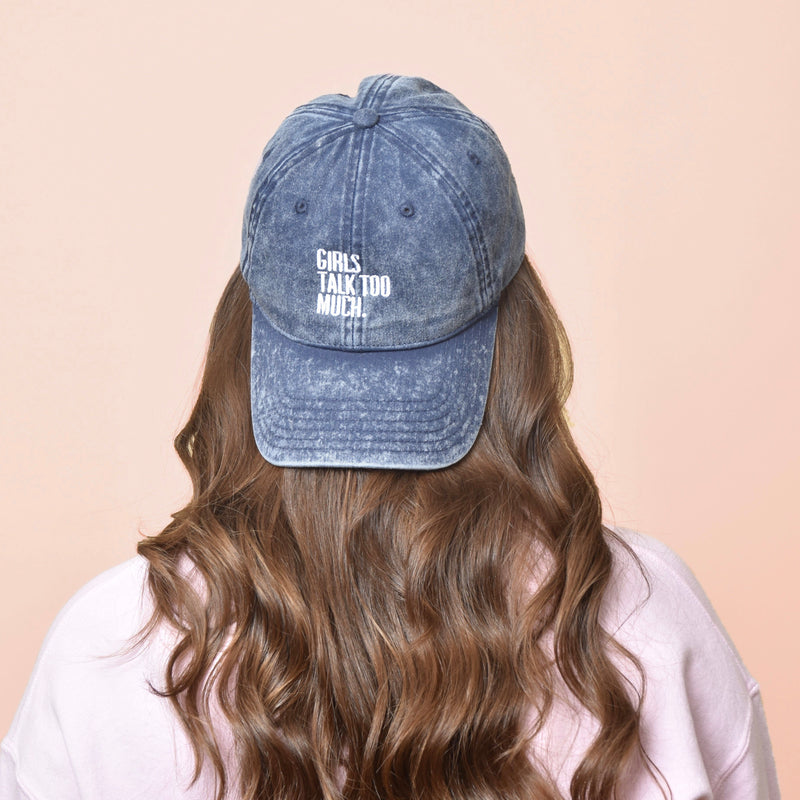 GIRLS TALK TOO MUCH - DENIM DAD HAT