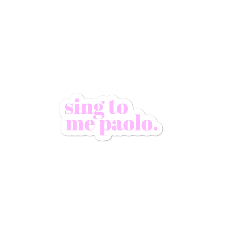 SING TO ME PAOLO - 3x3 STICKER