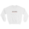 SO YOU DON'T READ RUNWAY ? - UNISEX CREWNECK