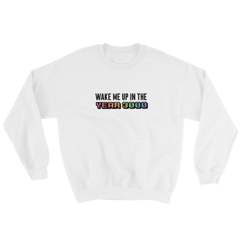 WAKE ME UP IN . . . - UNISEX CREWNECK