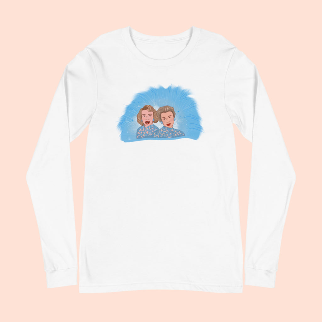 SISTERS - UNISEX LONG SLEEVE