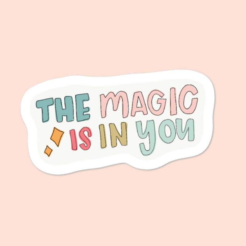 THE MAGIC IS IN YOU x KAYELYN ROBINSON -- 3x3 STICKER