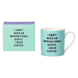 Yes Studio Mug 'I Don't Need'