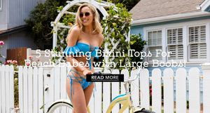 5 BEST SWIMSUITS FOR BIG
