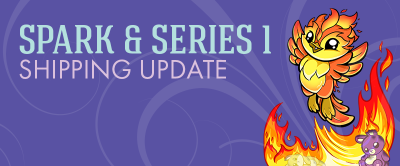 Spark & Series 1 Shipping Update