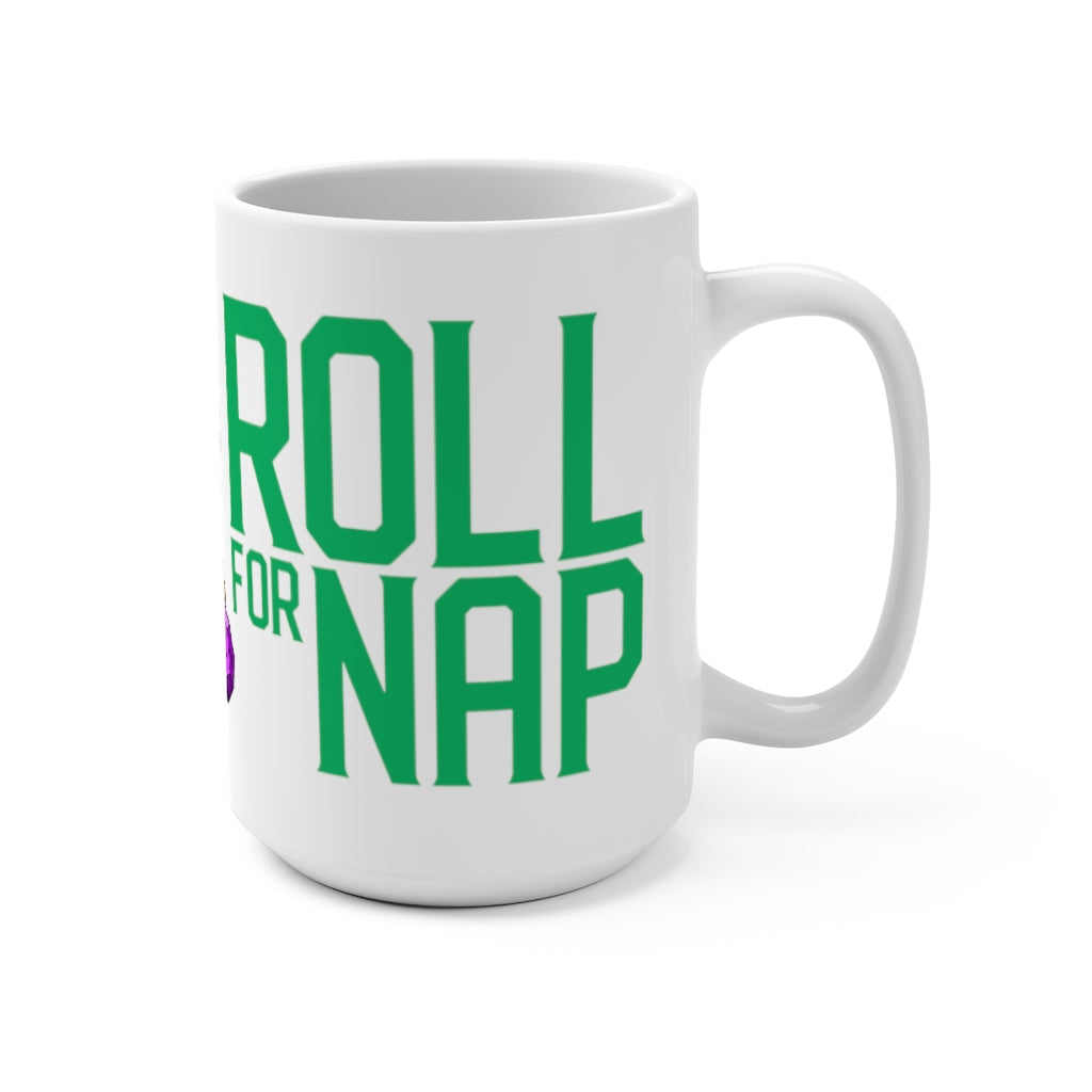 Roll for Nap Pounce Mug (US ONLY)