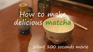 How to make delicious matcha [movie]