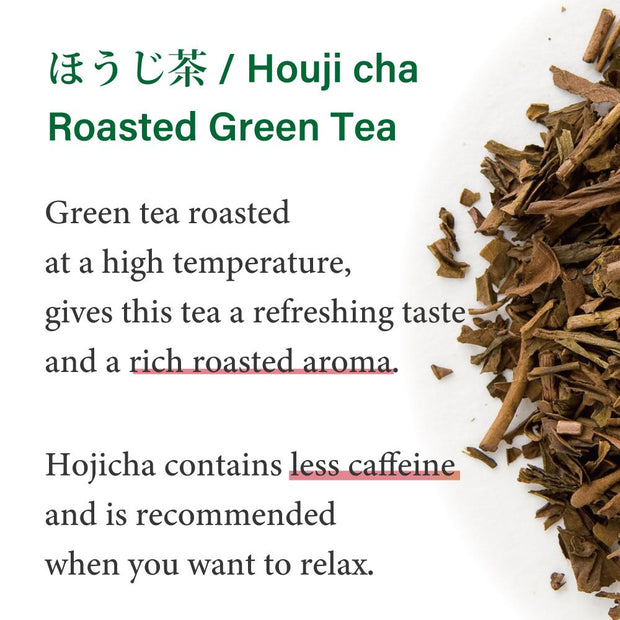 Hojicha -Roasted Green Tea