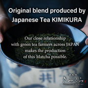 Matcha Japan Wide Blend [Ceremonial] -KIMIKURA Original blend