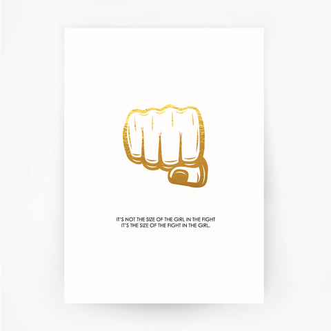 FIST 'Size of the Fight' Print Gold