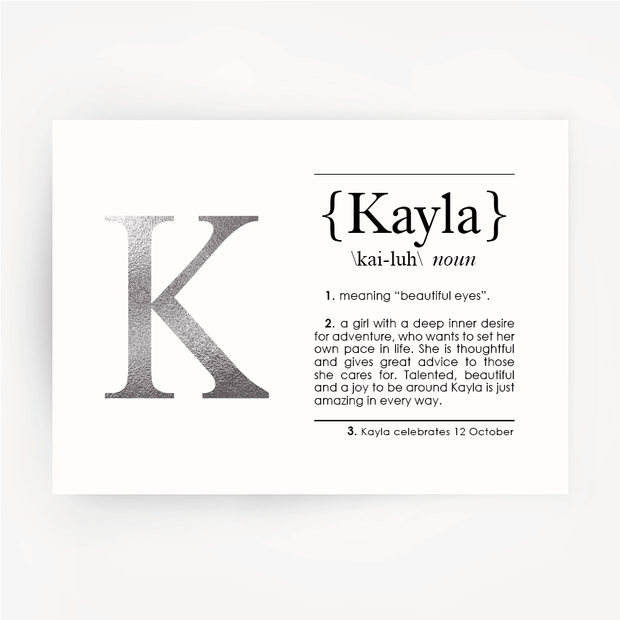 Name Definition Foil Silver Print KAYLA