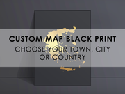 CUSTOM Black Map Art Foil Print