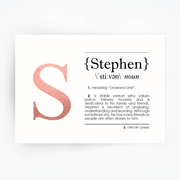Name Definition Art Print STEPHEN Rose Gold