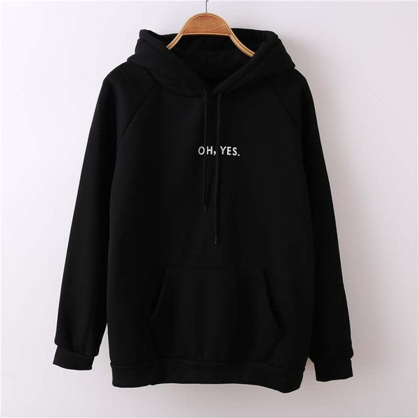 OH YES  Long Sleeve Pullover