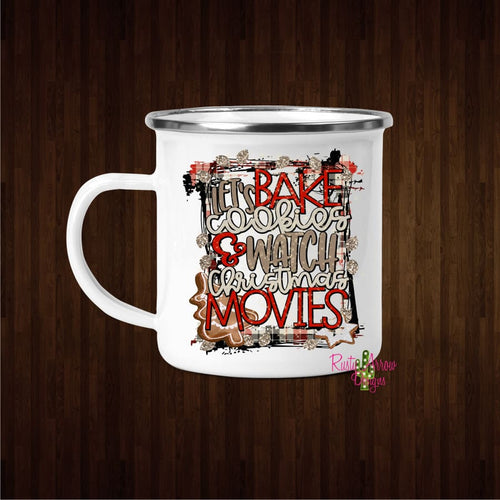 Bake Cookies and Watch Movies 11oz Camp Mug - Mug